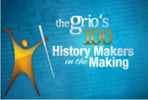 Full Listing of Grio's 100 History Makers in the Making